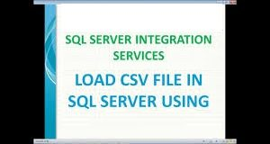 How to Import a CSV File into Your Database with SQL Server
